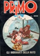 PRIMO N°36 GLI IMBRANATI DELLA NATO - Libri, Riviste, Fumetti