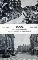 TOUL Juin 1940 / Juin 1980  Section De Cartophilie - Toul