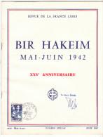 GUERRE 39/45 - Revue De La France Libre - Signature Autographe Général KOENIG - 25° Anniversaire De BIR HAKEM. - 5. Guerres Mondiales