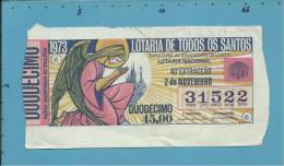 LOTARIA De TODOS OS SANTOS - 40.ª ESP. - 02.11.1973 - Portugal - 2 Scans E Description - Lottery Tickets