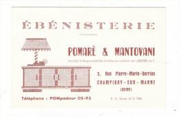 """VAL DE MARNE  /  CHAMPIGNY-sur-MARNE  /  Maison """"POMARE  &  MANTOVANI"""" , ébénisterie  ( 3, Rue P.-M. DERRIEN ) - Cartoncini Da Visita"""