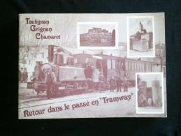 26 TAULIGNAN GRIGNAN CHAMARET Retour Dans Le Passé En Tramway - Boeken