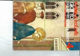 LIVRE PEINTURE FORMATE E COLORE 4 GIOTTO GLI AFFRESCHI DI ASSISI SADEA SANSONI EDITORI 1965 RARE 48 PAGES 36 CM PAR 27 C
