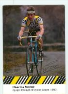 Charles MOTTET, Autographe Manuscrit, Dédicace. 2 Scans. Equipe Renault Elf 1983 - Ciclismo