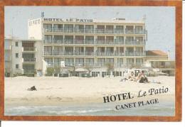 "HOTEL  ""LE PATIO ""  CANET PLAGE"