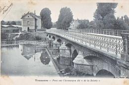 23954 TONNERRE - Pont Sur L'Armançon  Dit De La Scierie - BF Paris - Tonnerre