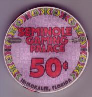 ETATS UNIS - Jeton De Casino Seminole Gaming Palace. Immokalee Floride - - Casino