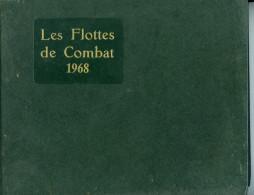 Les Flottes De Combat 1968 - Libri