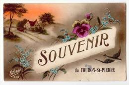 E3808  -  FOURON - SAINT - PIERRE  -  Souvenir De ... - Voeren