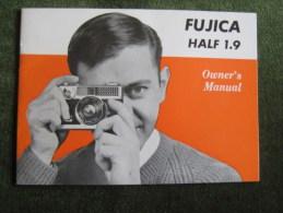 Fujica Half 1.9 Owner`s Manual - Supplies And Equipment