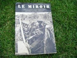 Le Miroir - Du 10/12/ 1939--nouvelle Serie N°15-canon 75-la Montee En Ligne-senegalais Dans Les Tranchees-ioumanga- - Riviste & Giornali