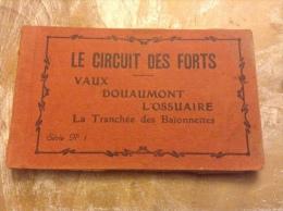 Carnet Le Circuit Des Forts Vaux Douaumont L Ossuaire La Tranchée Des Baïonnettes - Guerre 1914-18