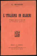 GIOACCHINO ROSSINI - L'ITALIANA IN ALGERI - LIBRETTO D'OPERA - DRAMMA GIOCOSO IN DUE ATTI DI ANGELO ANELLI - Musik & Instrumente