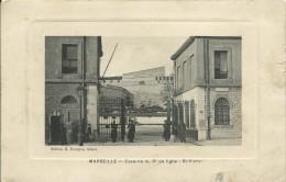 13)   MARSEILLE    -  Caserne   Du 3e  De   Ligne   -  ST.  VICTOR - Vieux Port, Saint Victor, Le Panier