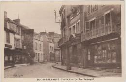 D35 - DOL DE BRTAGNE - LA RUE LEJAMPTEL - (CHAPELLERIE MODERNE-IMPRIMERIE NOUVELLE) - état Voir Descriptif - Dol De Bretagne