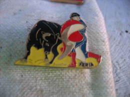 Pin´s Féria-Tauromachie-Corrida - Bullfight - Corrida