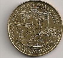 MEDAILLE TOURISTIQUE MONNAIE DE PARIS AUDE ARQUES CHATEAU   2012 - 2012