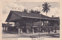 Inhambane, Terra De Boa Gente , Mozambique , Mercado Municipal , PU-1914 - Mozambique