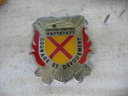 Pin´s Des Sapeurs Pompiers De HATTSTATT (Dépt 68) Courage Et Dévouement - Bomberos
