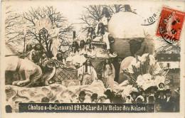 CHALONS SUR SAONE -CARNAVAL  1913 CHAR DE LA REINE DES REINES - BELLE ANIMATION - Chalon Sur Saone