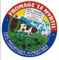 Ancienne étiquette  Fromage  Pour Tartines 8 Portions  Le Myrtil La Roche Sur Foron Hte Savoie Vache - Fromage