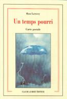 Cpm Couverture De Livre De  Ron Lowery Un Temps Pourri Carte Postale De CLAUDE AUBERT EDITEUR, Avec UN PARAPLUIE - Non Classés
