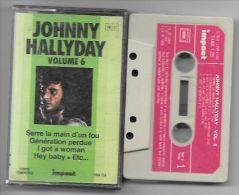 CASSETTE JOHNNY HALLYDAY VOL 6  SERRE LA MAIN D UN FOU - Audiokassetten