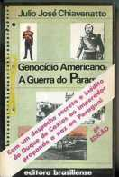 """GENOCIDIO AMERICANO: A GUERRA DO PARAGUAY"" DE JULIO J. CHIAVENATTO-EDIT.BRASILIENSE-AÑO 1979-PAG.203-USADO-GECKO - Bücher, Zeitschriften, Comics"