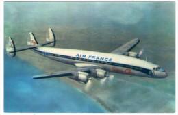 AIR FRANCE - LOCKHEED SUPER G CONSTELLATION / AVIATION / AVION / AIRPLANE - 1946-....: Era Moderna