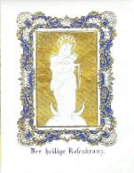 Ancienne Image De Heiliger Rosenkranz (chapelet) En Relief Doré - Devotieprenten