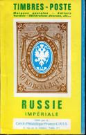 CERCLE PHIL. FRANCE-URSS - TIMBRES POSTE DE LA RUSSIE IMPERIALE, BROCHE DE 104 PAGES DE 1964 - SUP & RARE
