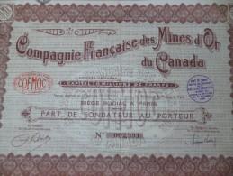 Action Compagnie Française Des Mines D'or Du Canada.tirage 60 000 1930 - Mines