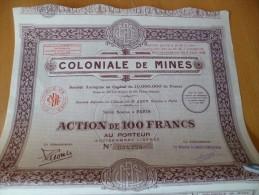 Action Société Coloniale De Mines. 100 000 En Tirage Paris - Mijnen