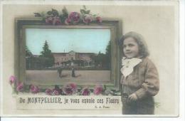 DE MONTPELLIER, JE VOUS ENVOIE CES FLEURS ( Animées ) - Montpellier