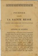 IMAGE PIEUSE RELIGIEUSE Holy Card Sous Forme De Livret : Prières Pendant La Sainte Messe Pour Les Âmes Du Purgatoire - Andachtsbilder