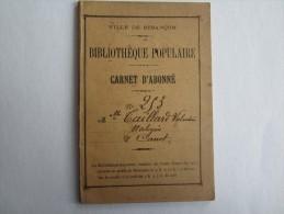 VILLE DE BESANÇON 25 DOUBS CARNET D'ABONNÉ BIBLIOTHÈQUE POPULAIRE PALAIS GRANVELLE TAILLARD VALENTINE - Vecchi Documenti