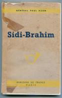 Algérie Général Paul AZAN Sidi-Brahim 1945 - Livres, BD, Revues