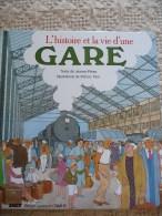 L'histoire et la vie d'une gare