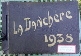Album de photos au format carte postale ; 1938 ; sur vie rurale de l' Oisans Les Ecrins La Danch�re et hameaux voisins
