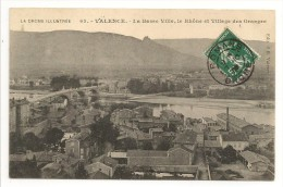 26 - LA DROME ILLUSTREE - VALENCE - La Basse Ville, Le Rhône Et Village Des Granges - éd. S.B. N° 63 - Valence