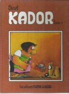 """KADOR  """" TOME 3 """" -  BINET  -  FLUIDE GLACIAL - Kador"""