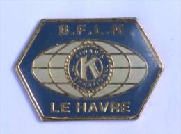 Pin's KIWANIS INTENATIONAL - Le Havre (76) - B.F.L.M - Le logo - Centrale sports -  D908