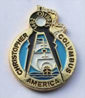 Pin's  AMERICA - CHRITOPHER COLOMBUS - 500° Anniversaire De La Découverte De L'Amèrique - Volier - Compas - D921 - Celebrities