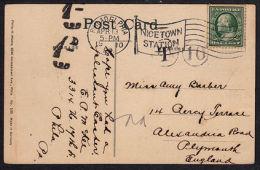 C0370 USA 1911, Postcard To England With US Railway Station Postmark & UK Postage Due Mark - United States