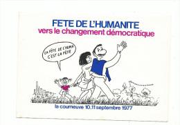 F�te de l� Humanit� 1977, vers le changement d�mocratique, illustateur Wolinski, voyag�e , 2 scans