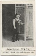 Roller Skating. Ring-King. Maria Verdyck, Née à Anvers En 1908. Plus Petite Artiste Patineuse Du Monde. - Patinage Artistique