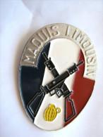 ANCIEN INSIGNE FFI RESISTANCE MAQUIS LIMOUSIN  Fr. DEMEY PARIS DEPOSE ETAT EXCELLENT