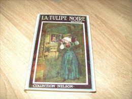 collection nelson avec jaquette : la tulipe noire dumas