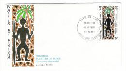 WALLIS Et FUTUNA / TAHITI / POLYNESIE FRANCAISE / TRADITION : PLANTEUR DE TAROS / Timbre De 54 F. En 1991 - FDC