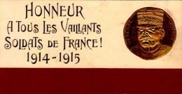 1914´1915...HONNEUR A TOUS LES VAILLANTS SOLDATS DE FRANCE....CPA - Patriotiques